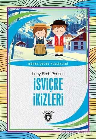 Dorlion Yayınevi - İsviçre İkizleri