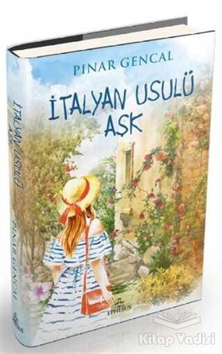 Ephesus Yayınları - İtalyan Usulü Aşk (Ciltli)