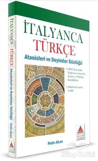 Delta Kültür Basım Yayın - İtalyanca Türkçe Atasözleri ve Deyimler Sözlüğü