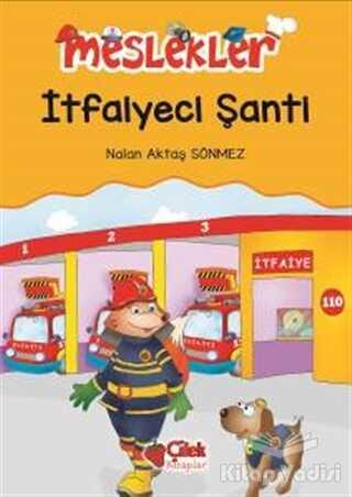 Çilek Kitaplar - İtfaiyeci Şanti