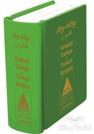 Delta Kültür Basım Yayın - İtsy - Bitsy Arapça - Türkçe ve Türkçe - Arapça Mini Sözlük