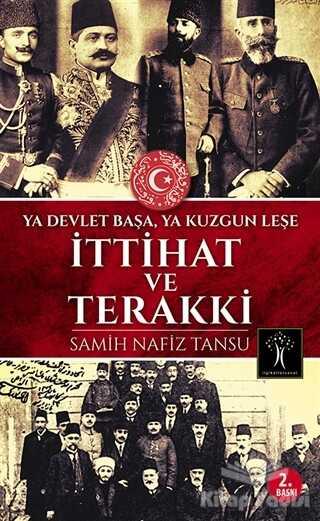 İlgi Kültür Sanat Yayınları - İttihat ve Terakki