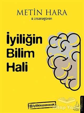 Destek Yayınları - İyiliğin Bilim Hali