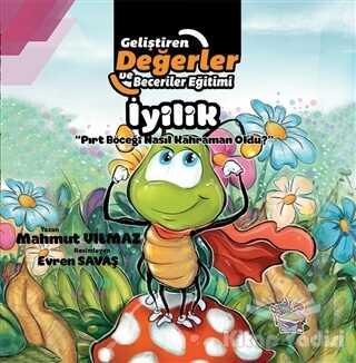 Parmak Çocuk Yayınları - İyilik - Pırt Böceği Nasıl Kahraman Oldu?