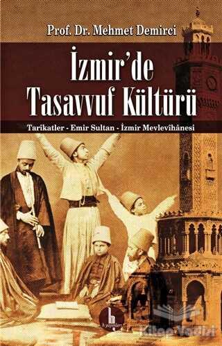H Yayınları - İzmir'de Tasavvuf Kültürü