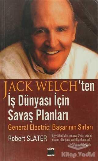 Elips Kitap - Jack Welch'ten İş Dünyası İçin Savaş Planları