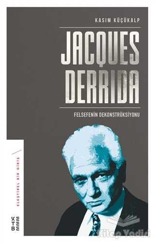 Ketebe Yayınları - Jacques Derrida