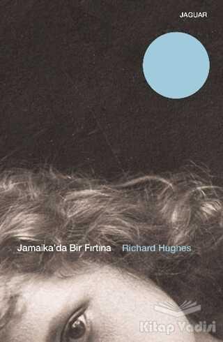 Jaguar Kitap - Jamaika'da Bir Fırtına
