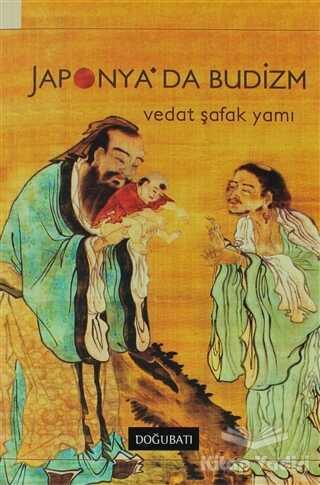 Doğu Batı Yayınları - Japonya'da Budizm