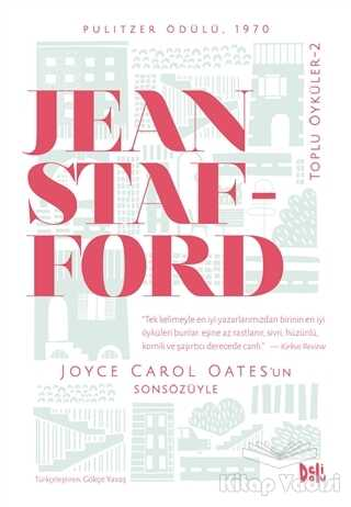 Delidolu - Jean Stafford Toplu Öyküler - 2