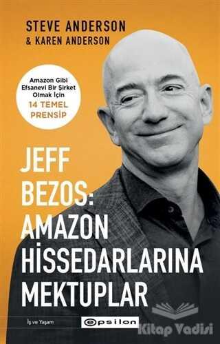Epsilon Yayınevi - Jeff Bezos: Amazon Hissedarlarına Mektuplar
