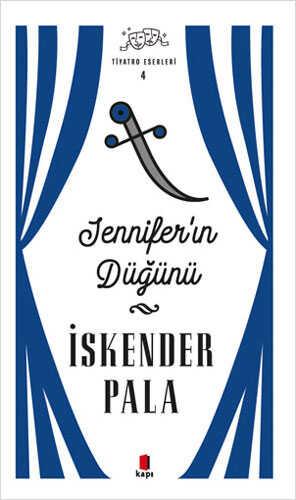 Kapı Yayınları - Jennifer'ın Düğünü - Tiyatro Eserleri 4