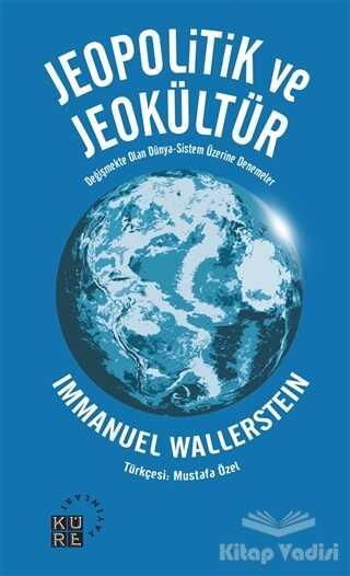 Küre Yayınları - Jeopolitik ve Jeokültür