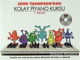 Porte Müzik Eğitim Merkezi - John Thompson'dan Kolay Piyano Kursu 1. Bölüm