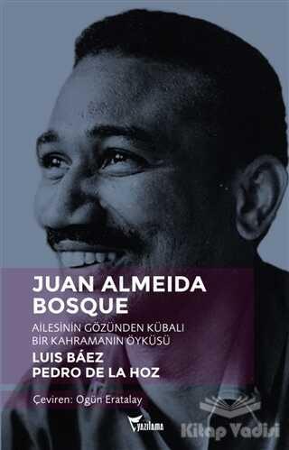 Yazılama Yayınevi - Juan Almeida Bosque