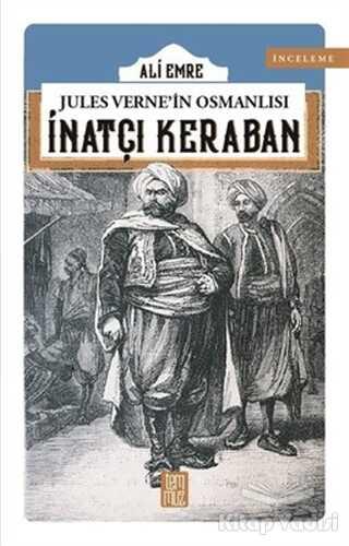 Temmuz Yayınları - Jules Verne'in Osmanlısı: İnatçı Keraban