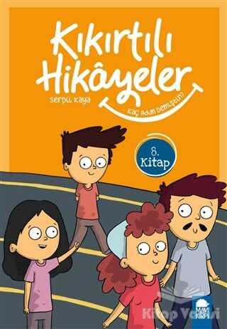Mavi Kirpi Yayınları - Kaç Adım Demiştin - Kıkırtılı Hikayeler (3. Sınıf)