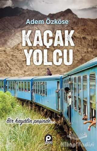 Pınar Yayınları - Kaçak Yolcu