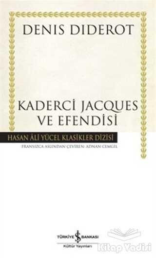 İş Bankası Kültür Yayınları - Kaderci Jacques ve Efendisi