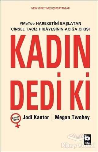 Bilgi Yayınevi - Kadın Dedi Ki