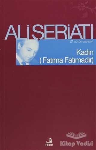 Fecr Yayınları - Kadın - (Fatıma Fatımadır)