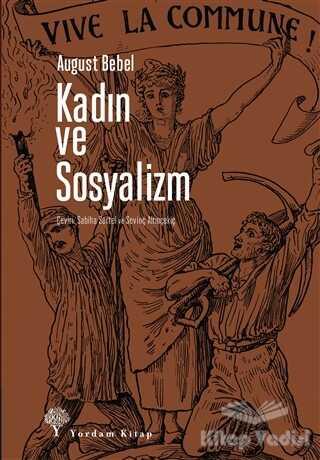 Yordam Kitap - Kadın ve Sosyalizm