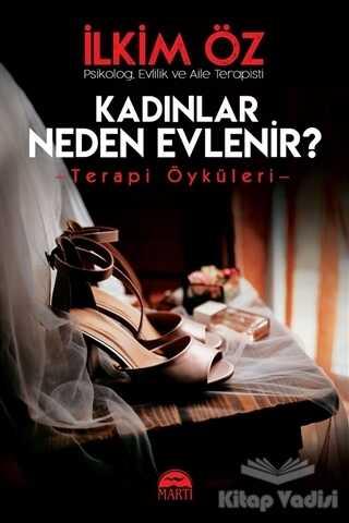 Martı Yayınları - Kadınlar Neden Evlenir?