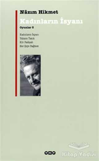 Yapı Kredi Yayınları - Kadınların İsyanı - Oyunlar 5