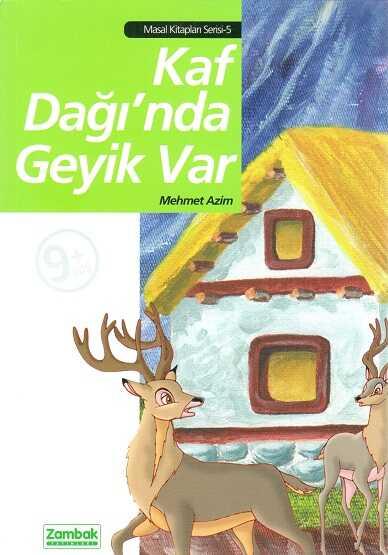 Zambak Yayınları - Kaf Dağı'Nda Geyik Var