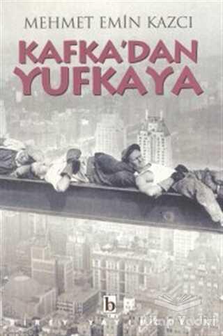 Birey Yayıncılık - Kafka'dan Yufkaya