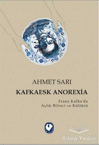 Cem Yayınevi - Kafkaesk Anorexia