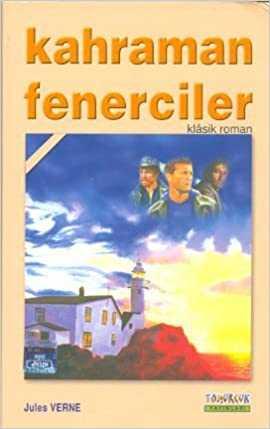 Tomurcuk Yayınları - Kahraman Fenerciler