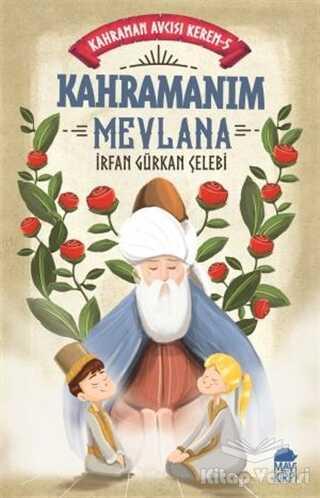 Mavi Kirpi Yayınları - Kahramanım Mevlana - Kahraman Avcısı Kerem 5