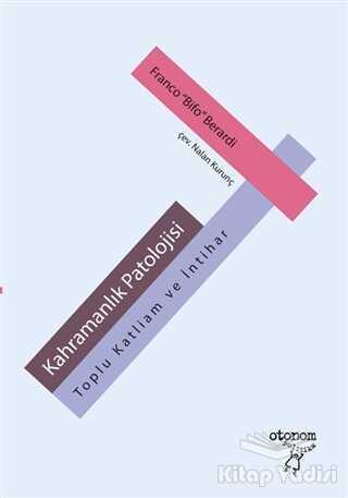 Otonom Yayıncılık - Kahramanlık Patolojisi