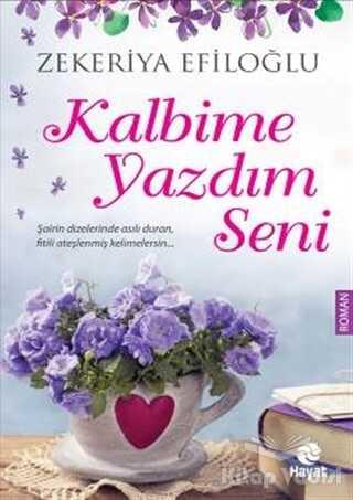 Hayat Yayınları - Kalbime Yazdım Seni