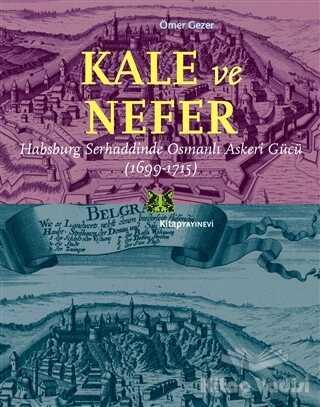 Kitap Yayınevi - Kale ve Nefer