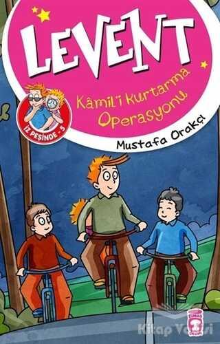 Timaş Çocuk - Kamil'i Kurtarma Operasyonu - Levent İz Peşinde 5