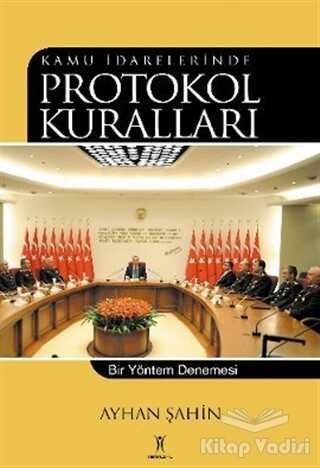 Yeniyüzyıl Yayınları - Kamu İdarelerinde Protokol Kuralları