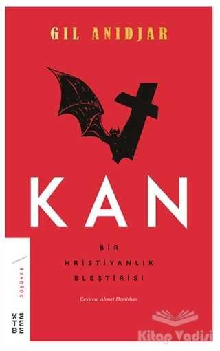 Ketebe Yayınları - Kan: Bir Hristiyanlık Eleştirisi