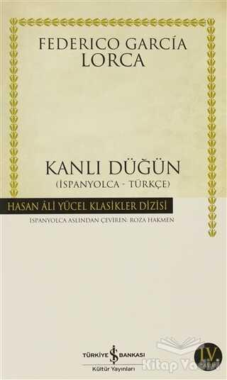 İş Bankası Kültür Yayınları - Kanlı Düğün İspanyolca - Türkçe