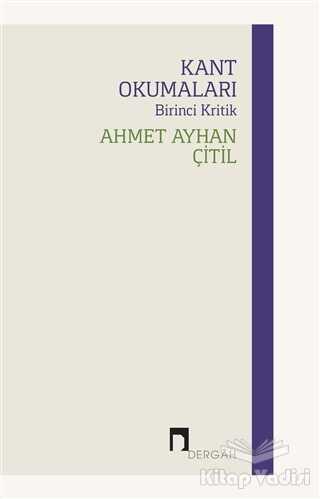 Dergah Yayınları - Kant Okumaları - Birinci Kritik