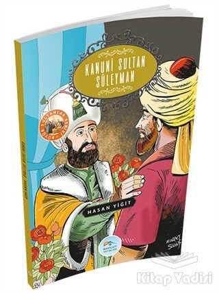 Maviçatı Yayınları - Kanuni Sultan Süleyman