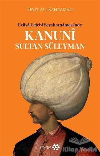 Yeditepe Yayınevi - Kanuni Sultan Süleyman