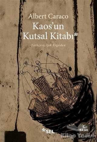 Sel Yayıncılık - Kaos'un Kutsal Kitabı
