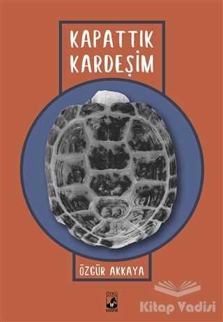 Küsurat Yayınları - Kapattık Kardeşim