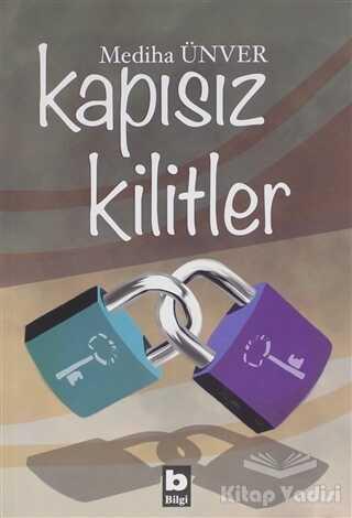Bilgi Yayınevi - Kapısız Kilitler