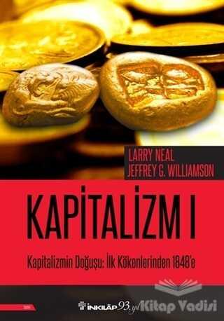 İnkılap Kitabevi - Kapitalizmin Doğuşu: İlk Kökenlerinden 1848'e - Kapitalizm 1