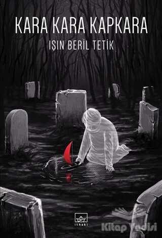 İthaki Yayınları - Kara Kara Kapkara