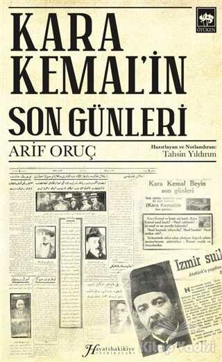 Ötüken Neşriyat - Kara Kemal'in Son Günleri