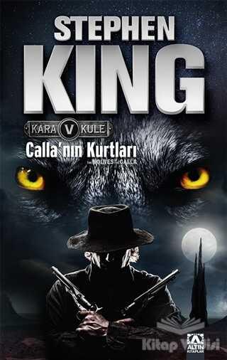 Altın Kitaplar - Kara Kule 5 - Calla'nın Kurtları